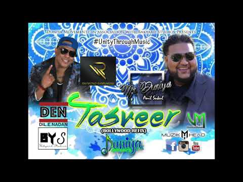 Tasveer- Anil Mr. Duniya feat. Raymond Ramnarine