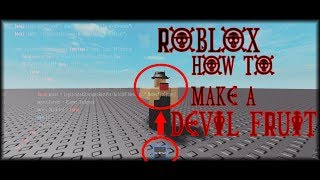 ROBLOX How to make a Devil Fruit (Eat-System)