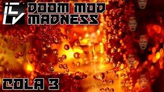 Cola 3 - Doom Mod Madness