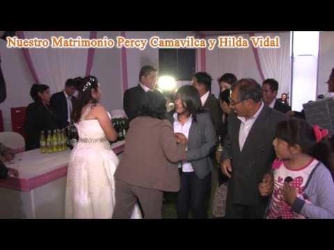 ¨Amantes de Huancayo¨ Matrimonio Hilda Vidal y Percy Camavilca 2015