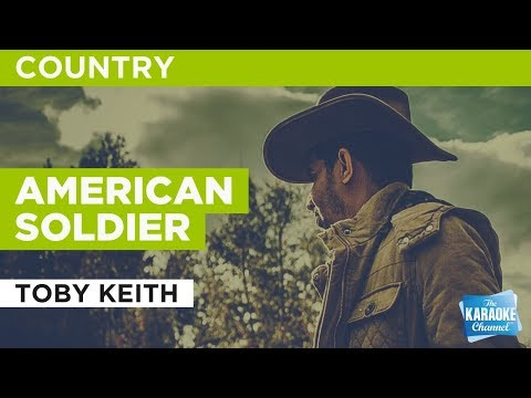 "American Soldier in the Style of ""Toby Keith"" with lyrics (no lead vocal)"