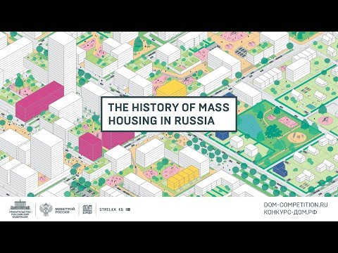 The history of mass housing in Russia