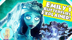 Why Did Emily Turn into Butterflies? The Corpse Bride Theory (The Fangirl)