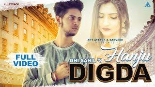 HANJU DIGDA | Ohi Sahil | Art ATTACK RECORDS | Sad Song | Lovely Mehta | Latest songs 2018
