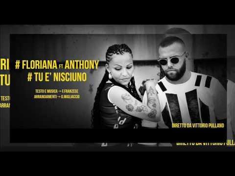 Floriana e Anthony - Tu e nisciuno (MUSICA)