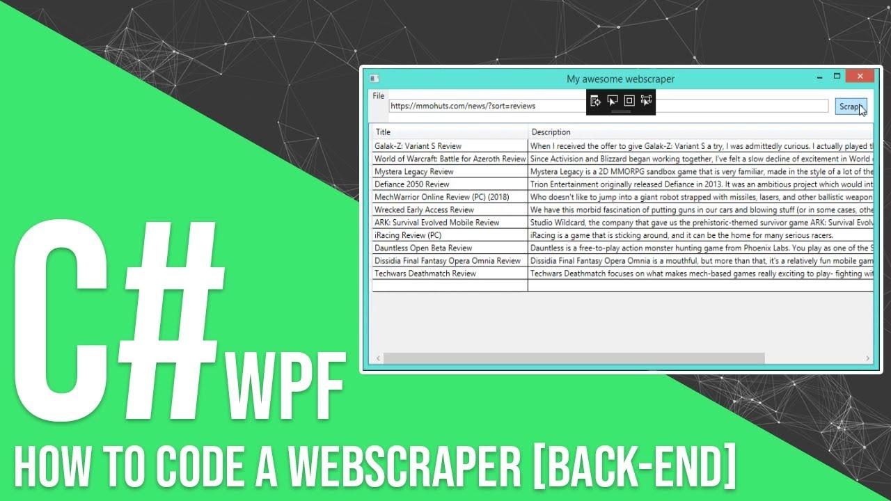 C# How To Create A Webscraper | Back End [Source Code]