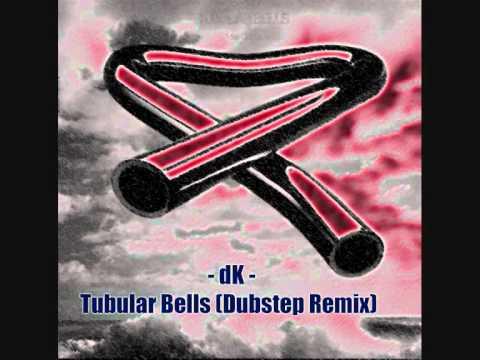 dK - Tubular Bells (Dubstep Remix)