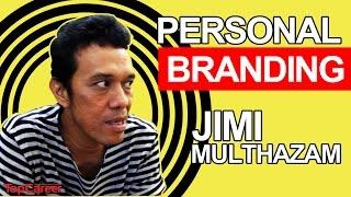 Personal branding Jimi Multhazam Mp3