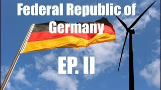 Federal Republic of Germany | Episode II | ICT & Energy Production