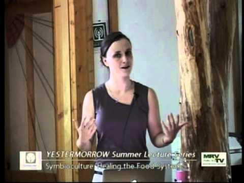 Yestermorrow Summer Lecture Series 2013- Ariana Bain