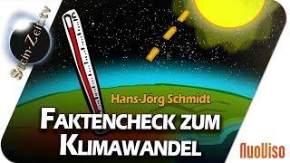 Der CO2-Faktencheck zum Klimawandel - Hans-Jörg Schmidt