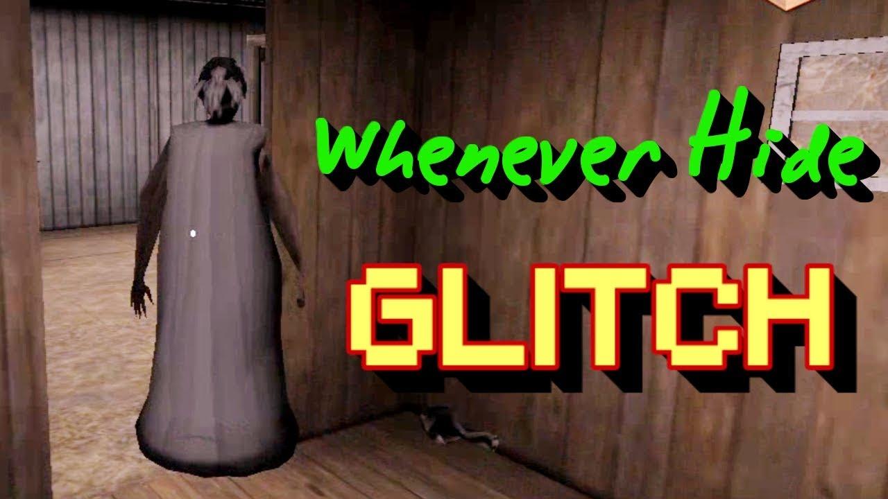 Granny And The Whenever Hide Glitch