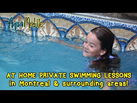 Montreal, Quebec at Home Private Swimming Lessons
