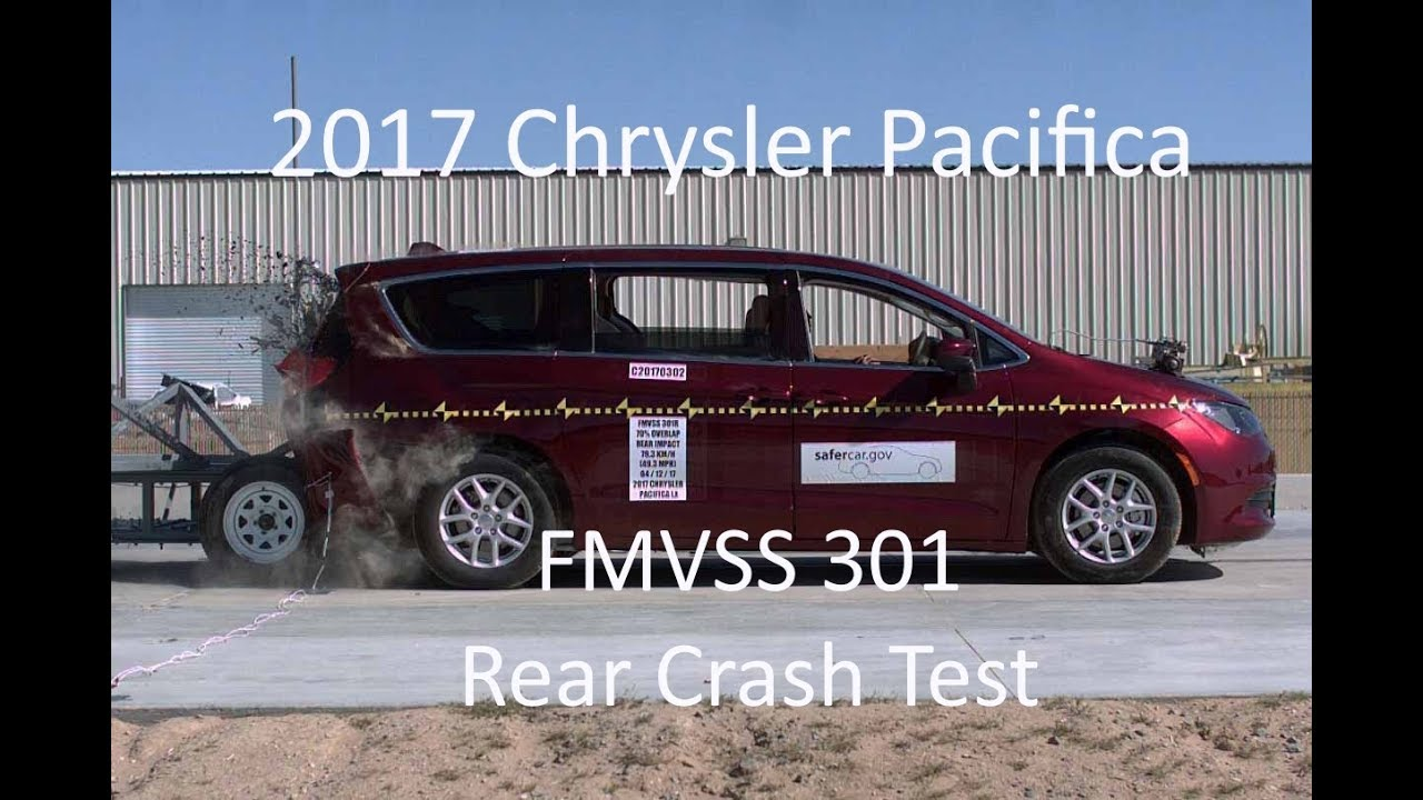 2017 2019 Chrysler Pacifica Fmvss 301 Rear Crash Test 50 Mph