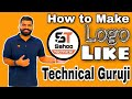 Make Logo Like Technical Guruji? || Android Mobile || PicsArt Editing Tutorial || in Hindi