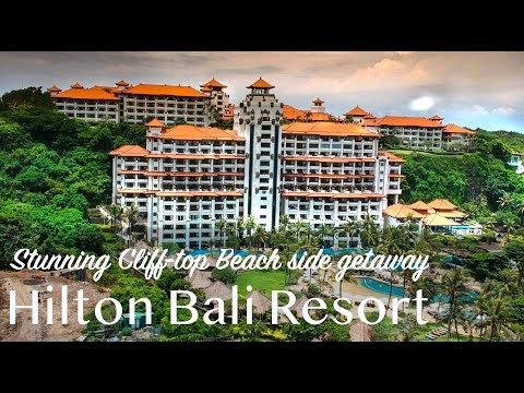 Hilton Bali Resort - Stunning Cliff-top Beach Side Getaway