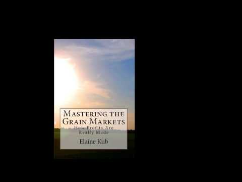Hedging (Mastering the Grain Markets)