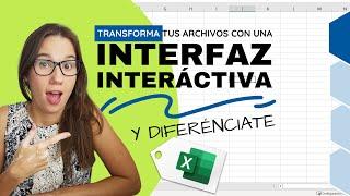 TRANSFORMA tu archivo de Excel a uno con una INTERFAZ INTERACTIVA  (SIN MACROS).