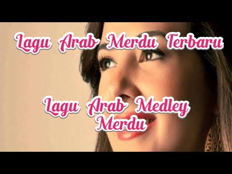 lagu-arab-merdu-2019-medley