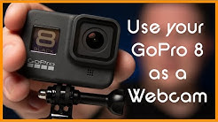 Use your GoPro Hero 8 as a webcam (NO CAPTURE CARD) Skype, Twitch, Zoom, Hangouts etc. Mac and PC.