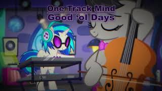 One Track Mind - Good 'ol days | Original Music