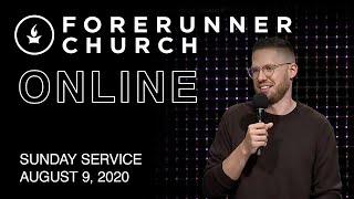 Sunday Service | IHOPKC + Forerunner Church | August 9