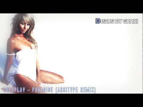 #10 Coldplay - Paradise (Arcitype Remix) + Download