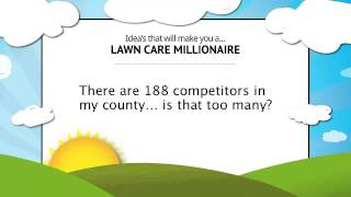 Is There Too Much Competition To Start a Lawn Care Business?