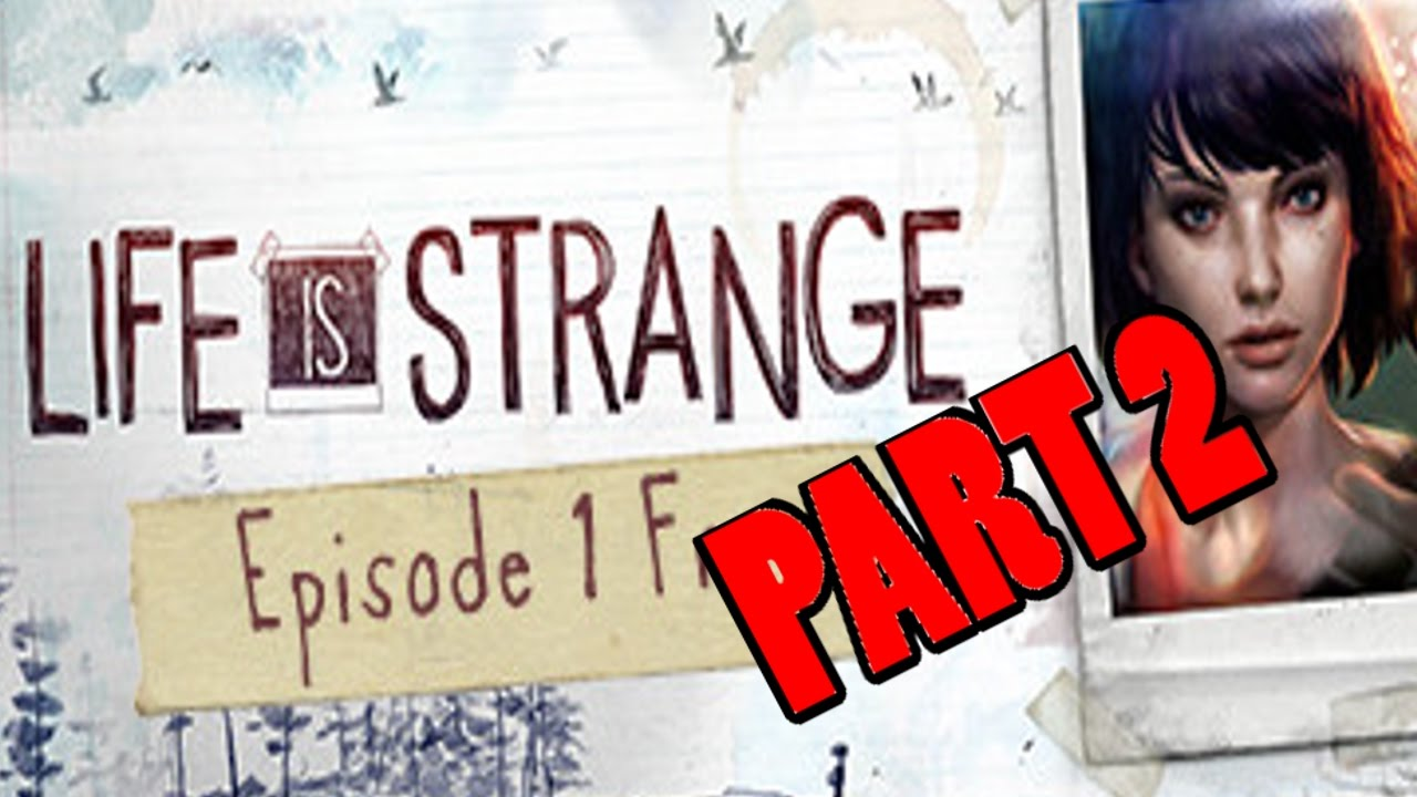 Download Degrassi With Super Powers   Life Is Strange Ep 1 Part 2