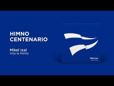 Mikel Izal - Alta la frente (Himno del Centenario del Deportivo Alavés)