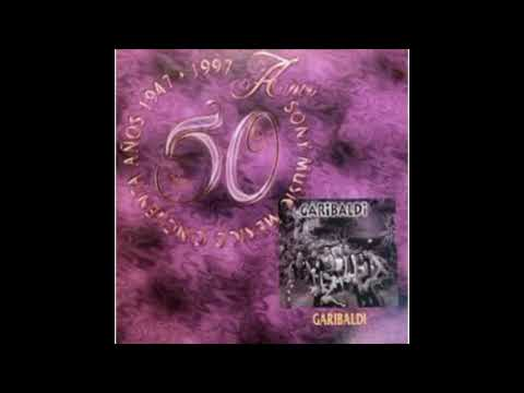 Garibaldi   Disco 50 Años Sony Music