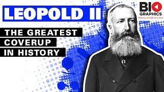 Leopold II of Belgium: The Biggest Coverup In European History