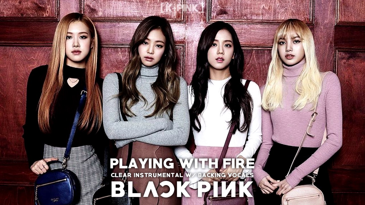 Blackpink - Playing With Fire Clear Instrumental W -3980