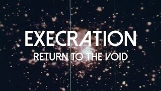Execration – Return to the Void (OFFICIAL VIDEO)