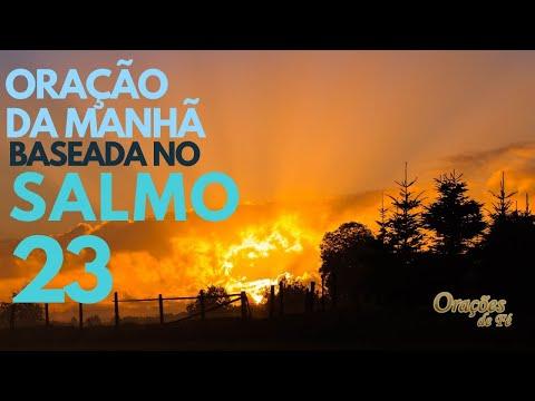 ORAÇÃO DA MANHÃ BASEADA NO SALMO 23