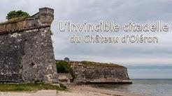 L'Imprenable Citadelle d'Oléron - LFI #6