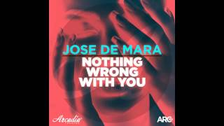 02. Jose De Mara - Nothing Wrong With You(Sinister Fellows Remix)