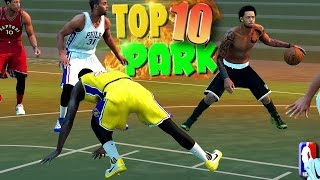 NBA 2K16 TOP 10 PARK Ankle Breaker Crossovers, Trick Shots, & Blocks