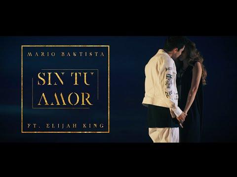 Mario Bautista - Sin Tu Amor Ft. Elijah King