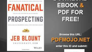 Fanatical Prospecting The Ultimate Guide To Opening Sales Conversations And Filling The Pipeline By Youtube