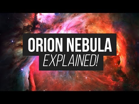 Orion Nebula: Explained