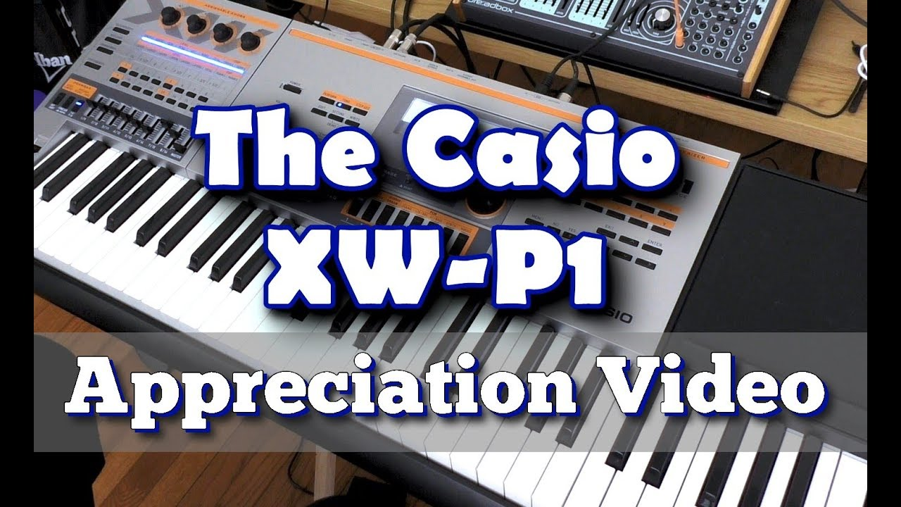 Download The Casio XW-P1 Appreciation Video