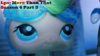 Lps: More Than That Season 4 Part 3 (A Twist In Time)