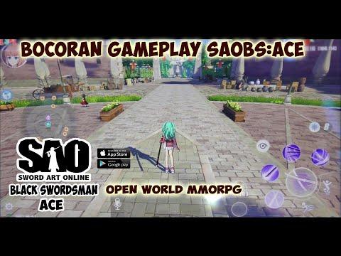 Bocoran Gameplay Sword Art Online Terbaru !!! SAO Black Swordsman ACE (Mobile) Open World MMORPG