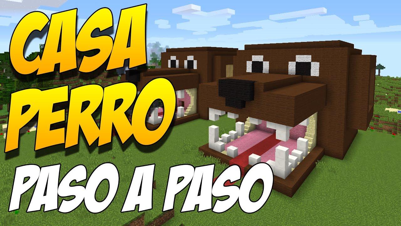 Como hacer una casa perro paso a paso construccion en for Como hacer una casa clasica en minecraft