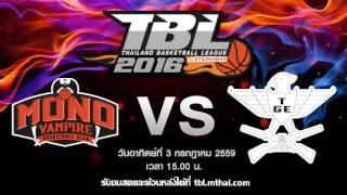 mono vampire vs tge july 3 2016 thailand basketball league tbl 2016