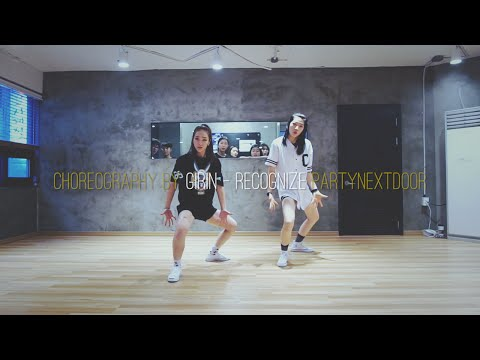 Girin Jang choreography | Recognize by PARTYNEXTDOOR