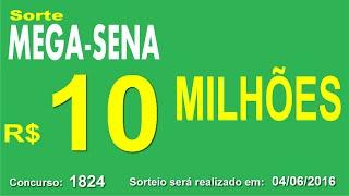 PALPITE MEGA SENA - 1824 - 04/06/2016 - sábado - Números da Sorte
