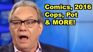 Comics, Cops, Pot, 2016 - Lewis Black, W Kamau Bell & MORE! LiberalViewer Sunday Clip Round-Up 88