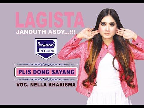 Nella Kharisma - Plis Dong Sayang - Lagista [Official]